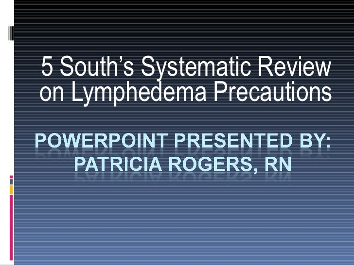 5 South's Systematic Review on Lymphedema Precautions