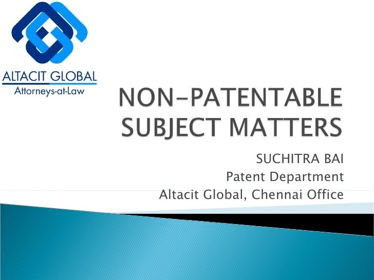 SUCHITRA BAI Patent Department Altacit Global, Chennai Office