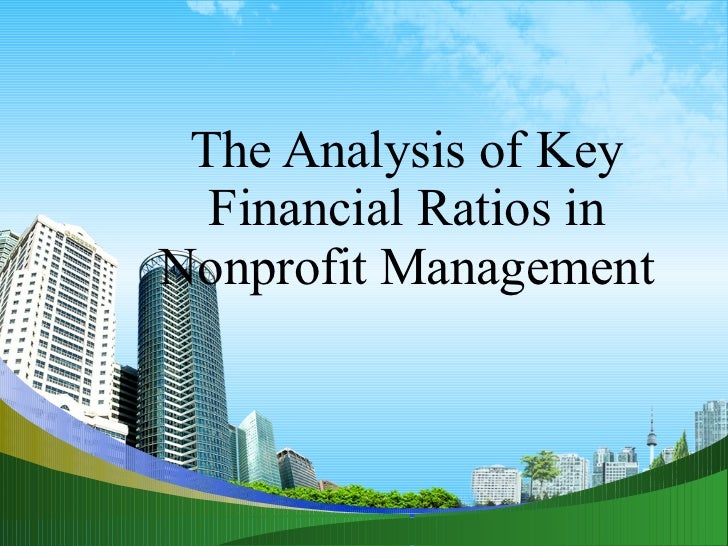 The Analysis of Key Financial Ratios in Nonprofit Management