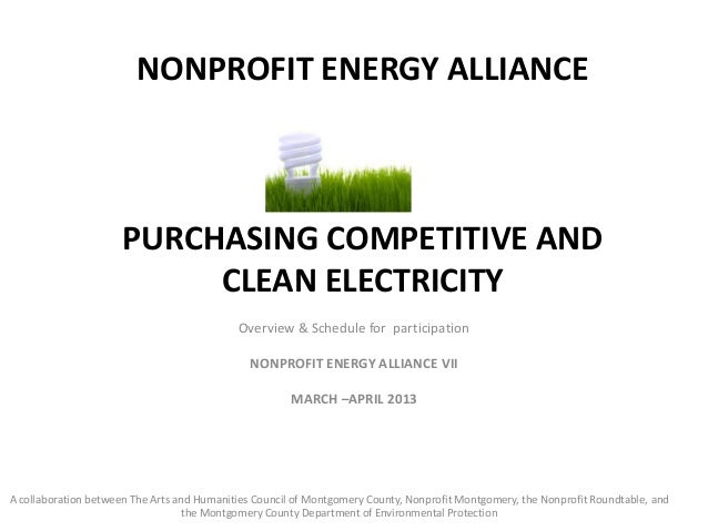 NONPROFIT ENERGY ALLIANCE                      PURCHASING COMPETITIVE AND                           CLEAN ELECTRICITY     ...