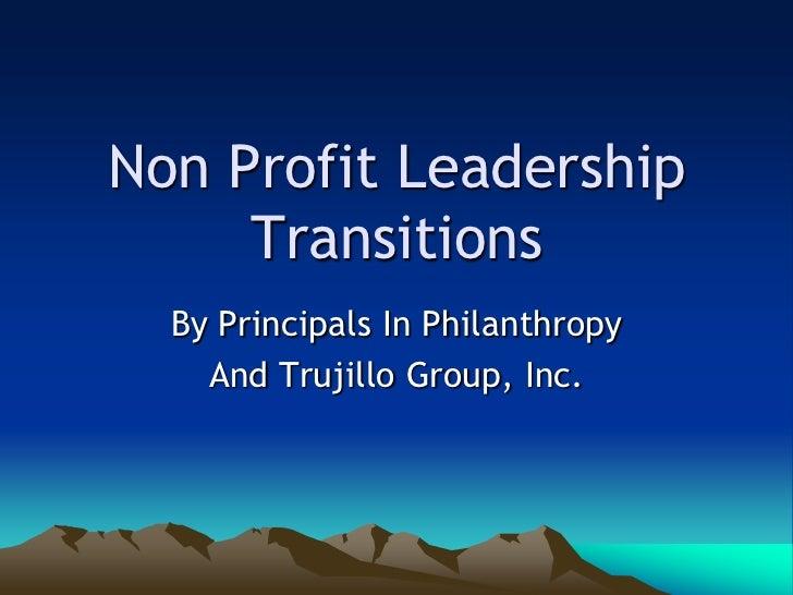 Nonprofitleadershiptransitionsoct07f 12979641548721 Phpapp01