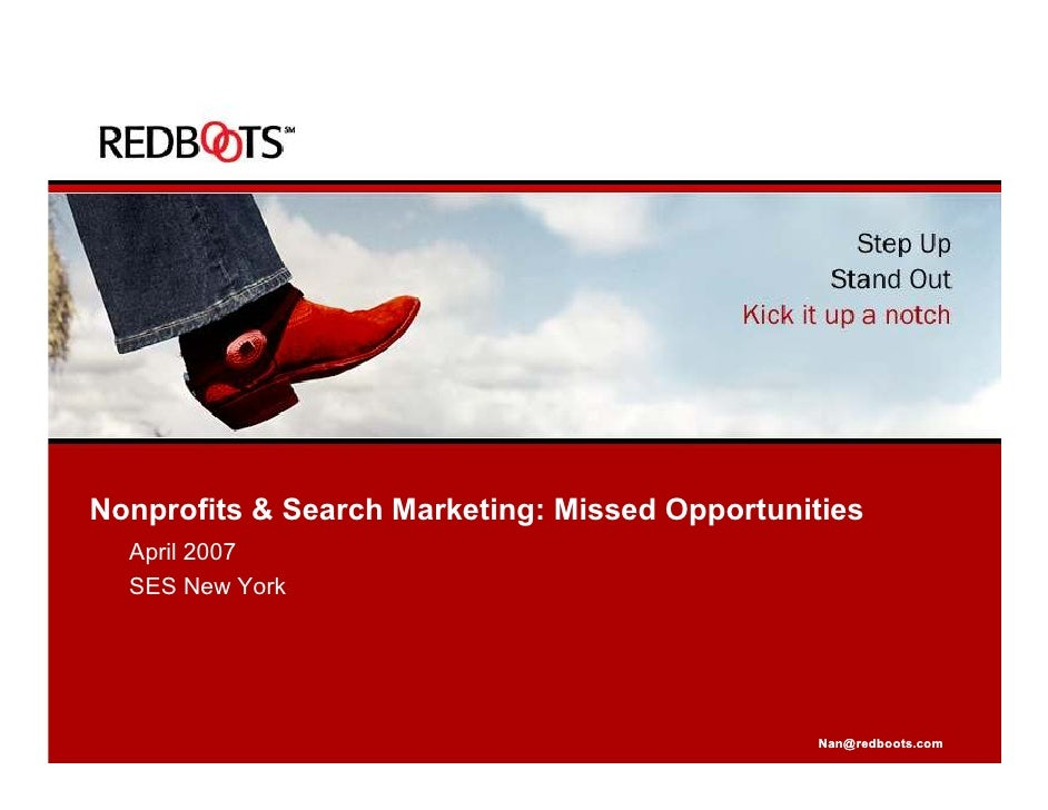 Nonprofits & Search Marketing: Missed Opportunities   April 2007   SES New York                                           ...