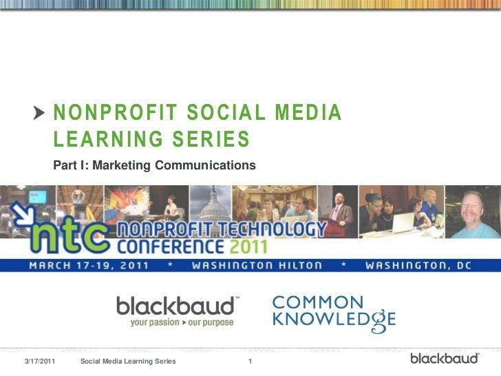 Nonprofit Social Media Learning Series - Marketing Communication