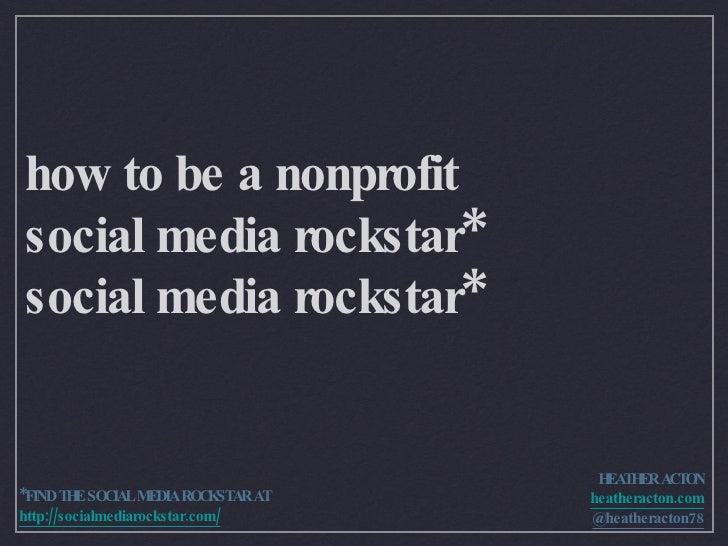 How To Be a Nonprofit Social Media Rockstar