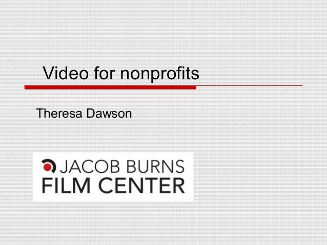 Video for nonprofits Theresa Dawson