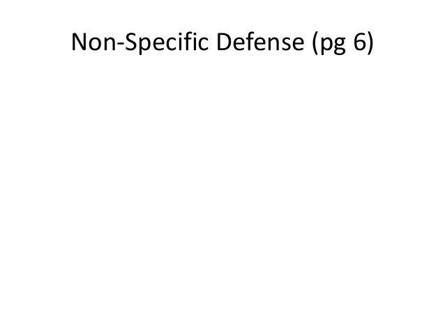 Non-Specific Defense (pg 6)