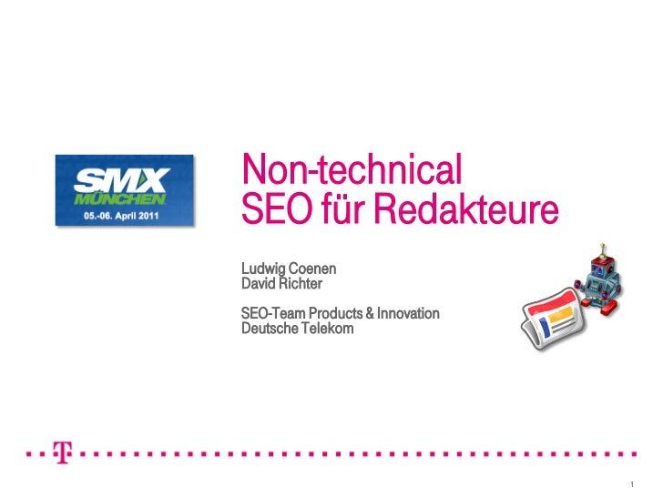 Non-technicalSEO für RedakteureLudwig CoenenDavid RichterSEO-Team Products & InnovationDeutsche Telekom                   ...