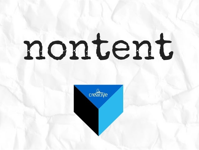 Nontent - This is not content marketing
