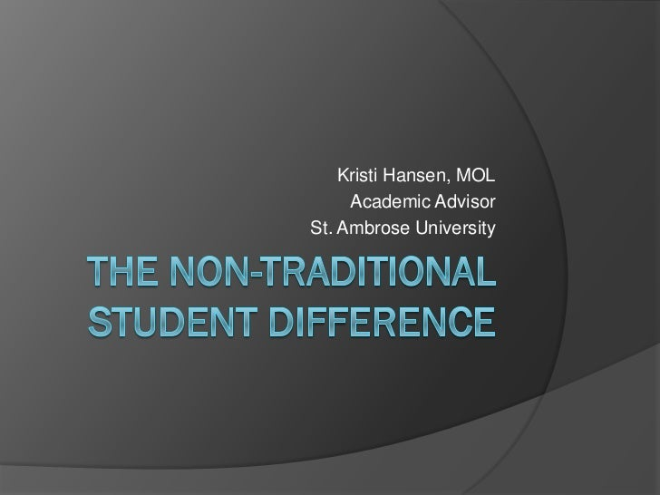 The Non-Traditional Student Difference