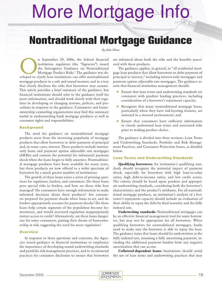 More Mortgage Info        Nontraditional Mortgage Guidance                                                            By J...