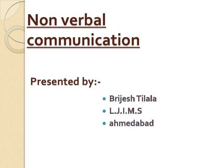 Non verbalcommunicationPresented by:-