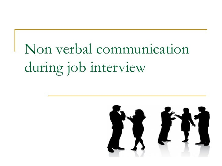 Non verbal communication during job interview