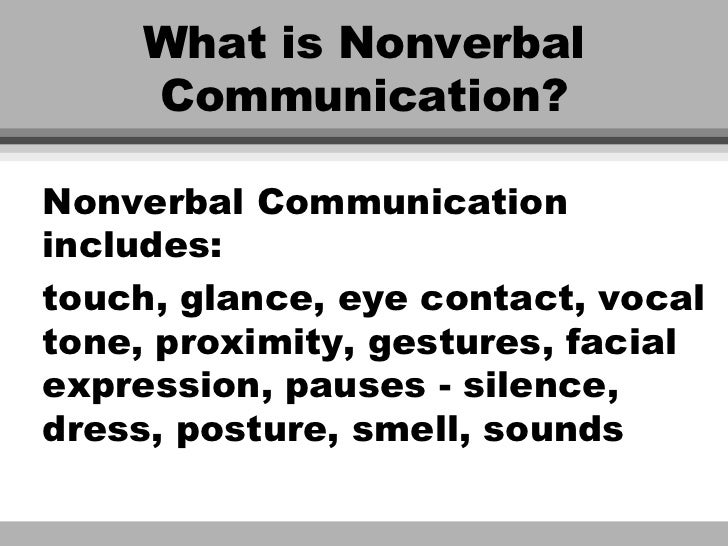 Nonverbal Comm Verbal and Nonverbal Communication in&nbspEssay
