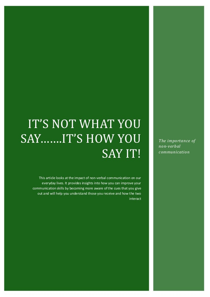 IT'S NOT WHAT YOUSAY…….IT'S HOW YOU                                                           The importance of           ...