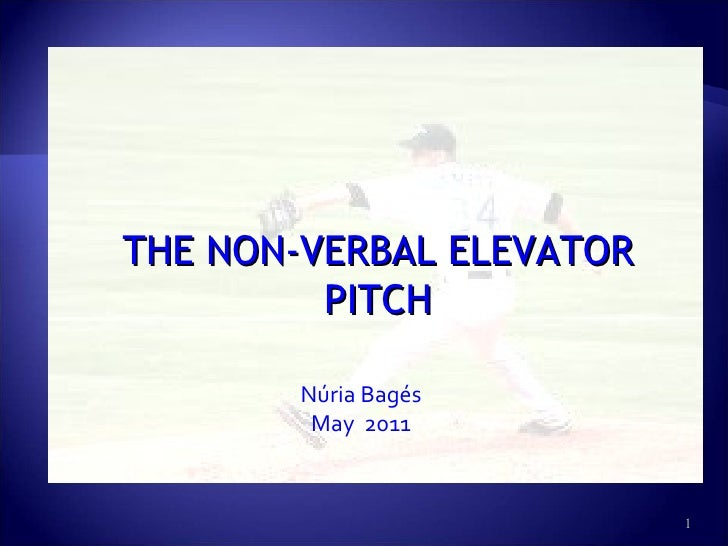 Nonverbal elevator pitch