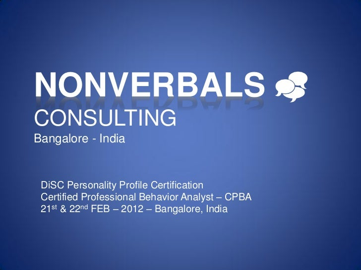 india nonverbals Researchers allan and barbara pease found that 83 percent of communication is  nonverbal, but i wanted to know what impact it had on.