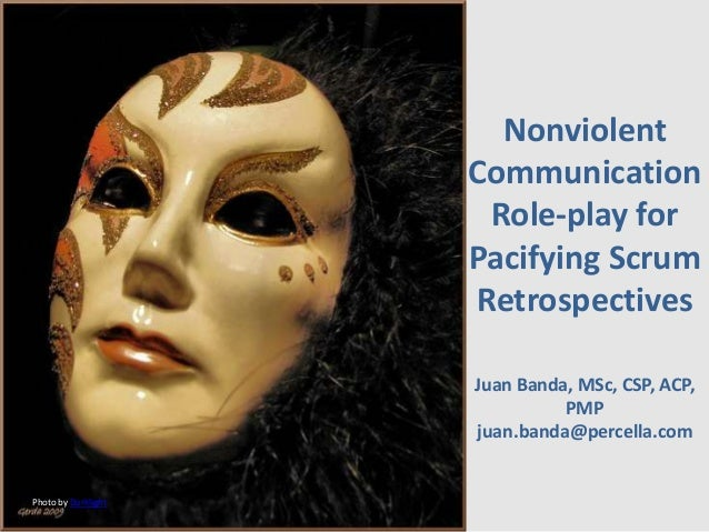 Nonviolent communication role play for pacifying scrum retrospectives