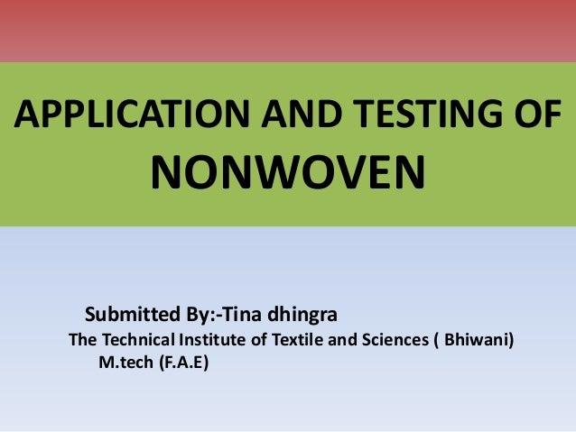 Nonwoven (application, testing)