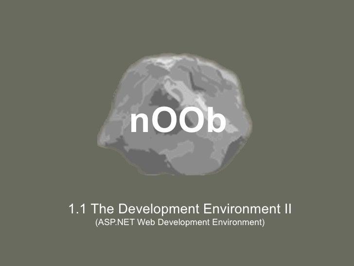 nOOb-1.1-Dev-Env-pt-II.ppt