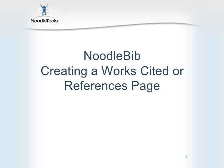 NoodleBib Creating a Works Cited or References Page