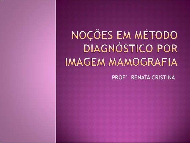 Noçoes de mamografia