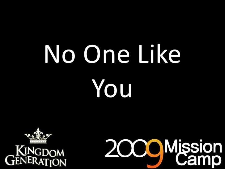 No One Like You<br />
