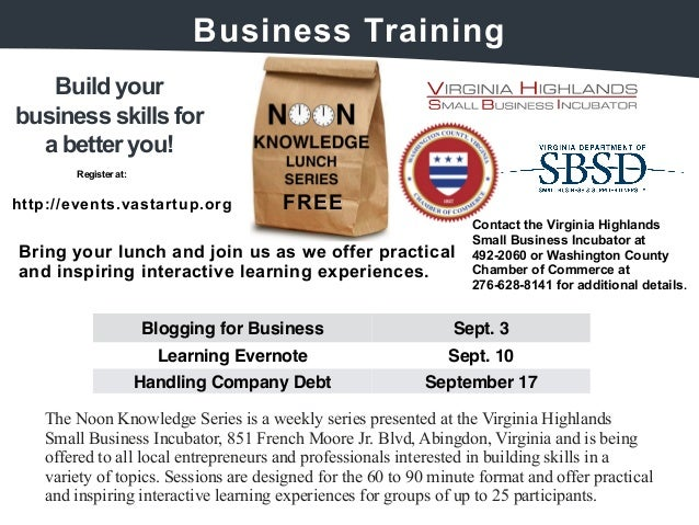Build your  Business  Training  business skills for  a better you!  FRE  E  Register at:  http://events.v  astartup.org  B...
