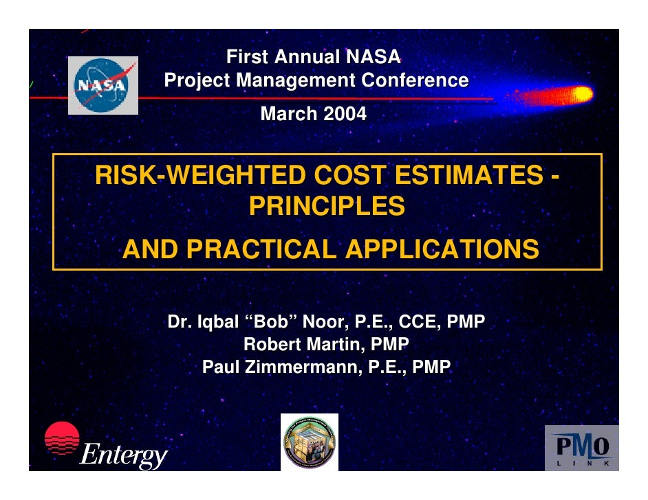 Slide 1                    First Annual NASA              Project Management Conference                        March 2004 ...