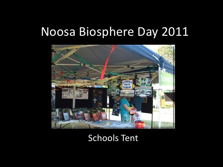 Noosa biosphere festival 2011 - Schools Tent