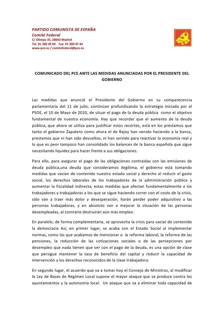 PARTIDO COMUNISTA DE ESPAÑAComité FederalC/ Olimpo 35, 28043 MadridTel. 91 300 49 69 Fax. 91 300 47 44www.pce.es / comitef...