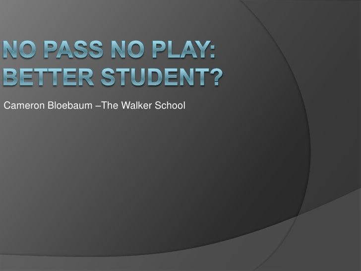 No pass no play essay