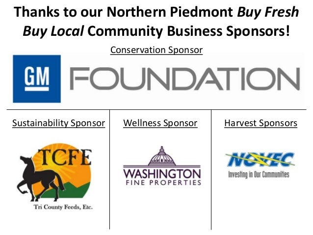 Conservation SponsorHarvest SponsorsWellness SponsorThanks to our Northern Piedmont Buy FreshBuy Local Community Business ...