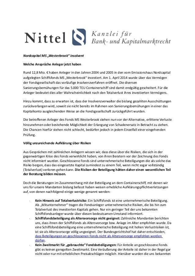 """Nordcapital MS """"Westerbrook"""" insolvent Welche Ansprüche Anleger jetzt haben Rund 12,8 Mio. € haben Anleger in den Jahren 2..."""