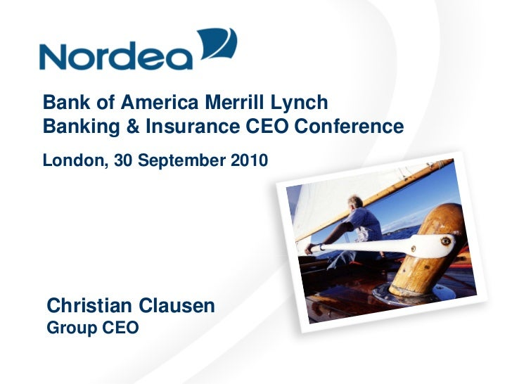 Bank of America Merrill Lynch Banking & Insurance CEO Conference London, 30 September 2010     Christian Clausen Group CEO