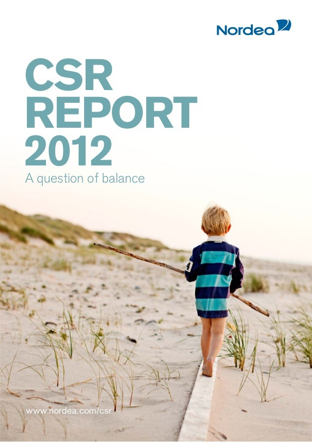 CSRREPORT2012A question of balancewww.nordea.com/csr