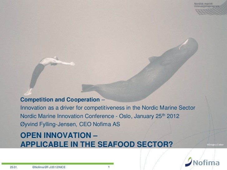 Competition and Cooperation –         Innovation as a driver for competitiveness in the Nordic Marine Sector         Nordi...