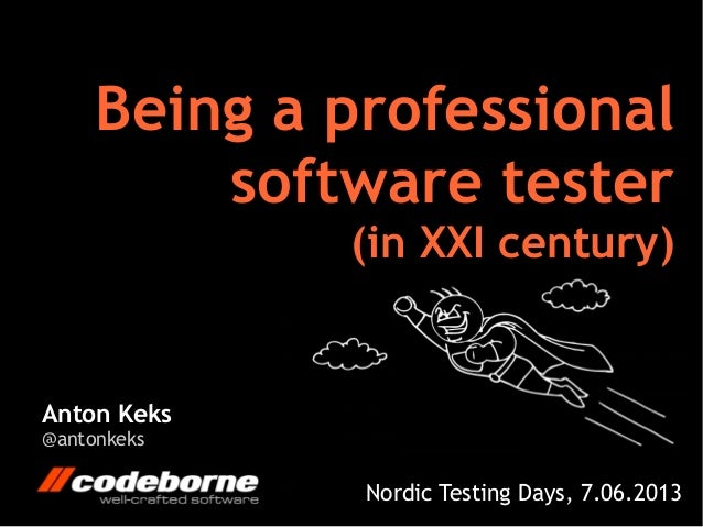 Being a professional software tester