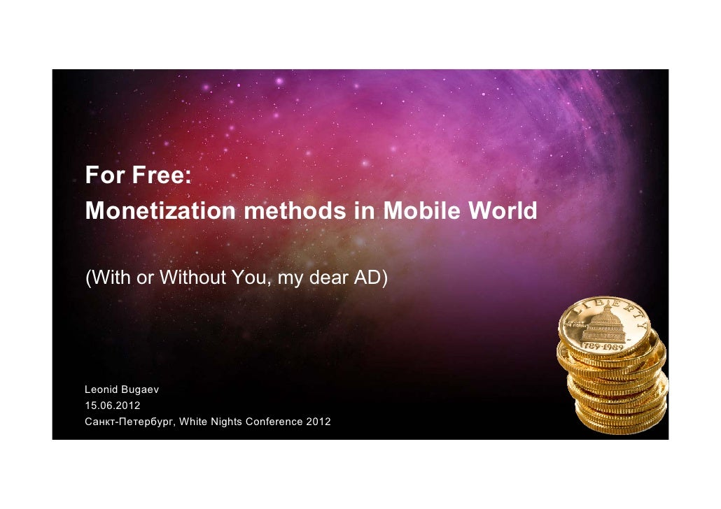 Nordic White Nights Game Developers Conf: Monetization for Free