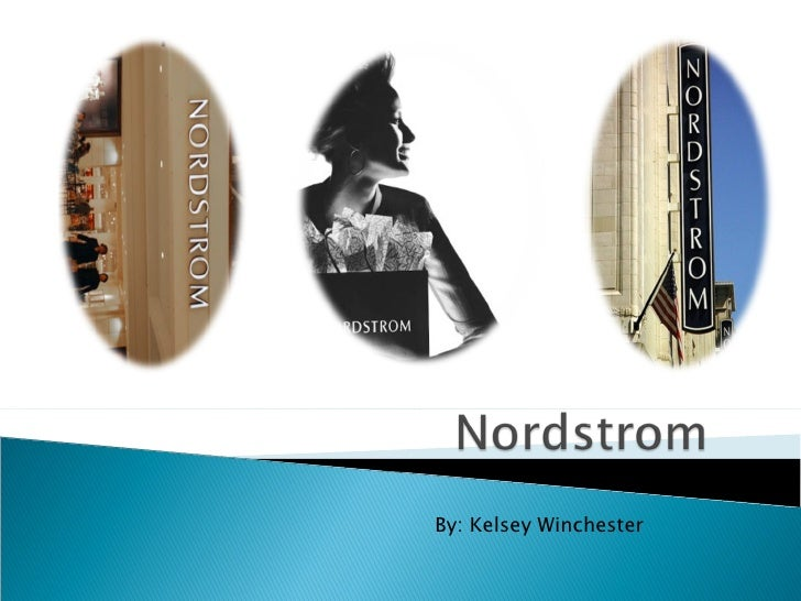 nordstrom case study essay Free essay: case study nordstrom: how to succeed by selling just one shoe by allen white introduction to marketing 1 identify the type of retailer that.