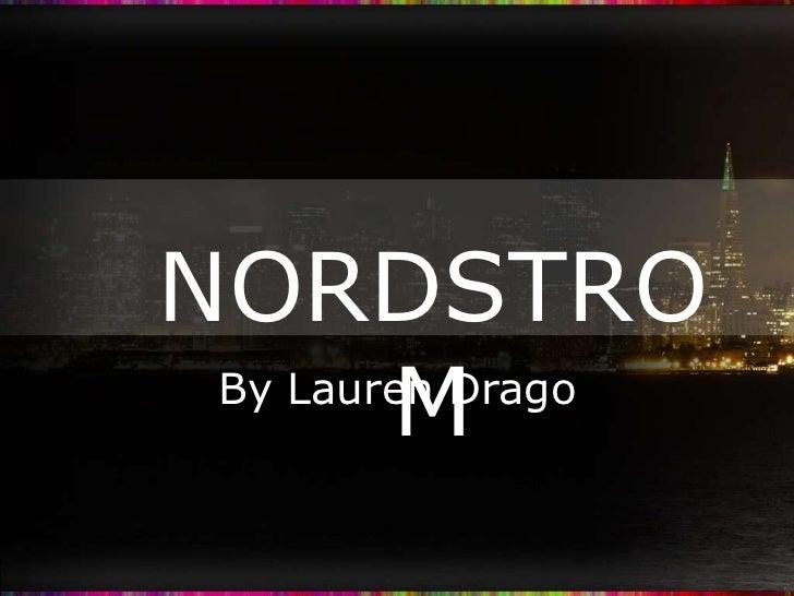 NORDSTRO        M By Lauren Drago