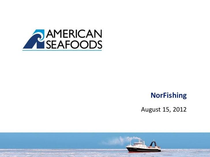 Fangst- og markedsutvikling for Alaska Pollack - Norfishing 2012