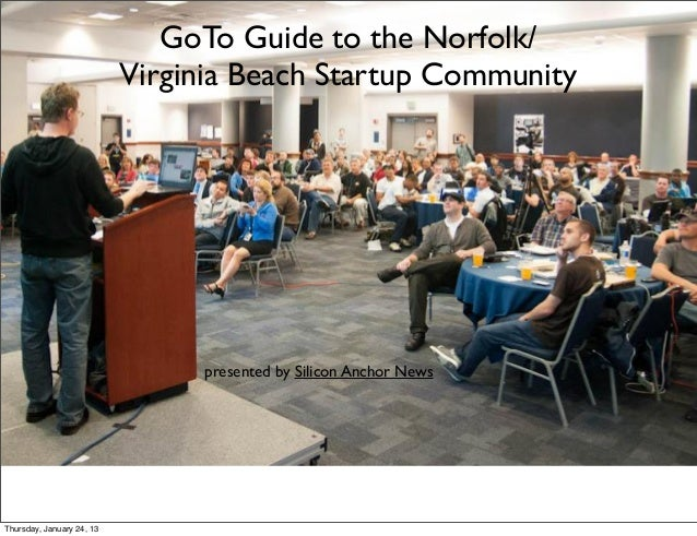 GoTo Guide to the Norfolk/                           Virginia Beach Startup Community                                prese...