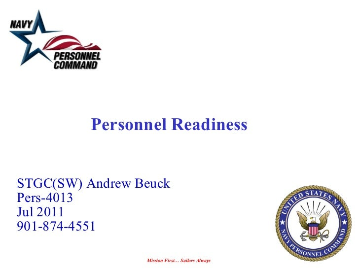 Personnel Readiness  STGC(SW) Andrew Beuck Pers-4013 Jul 2011 901-874-4551