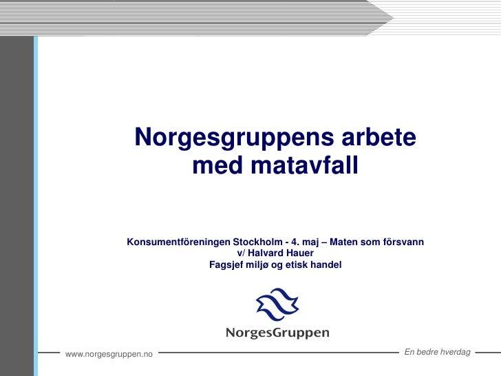 Matsvinn - Norgesgruppen - Maten Som Forsvann