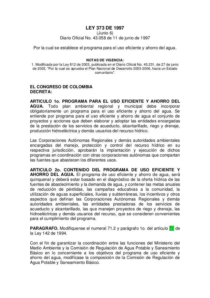 LEY 373 DE 1997                                       (Junio 6)                  Diario Oficial No. 43.058 de 11 de junio ...