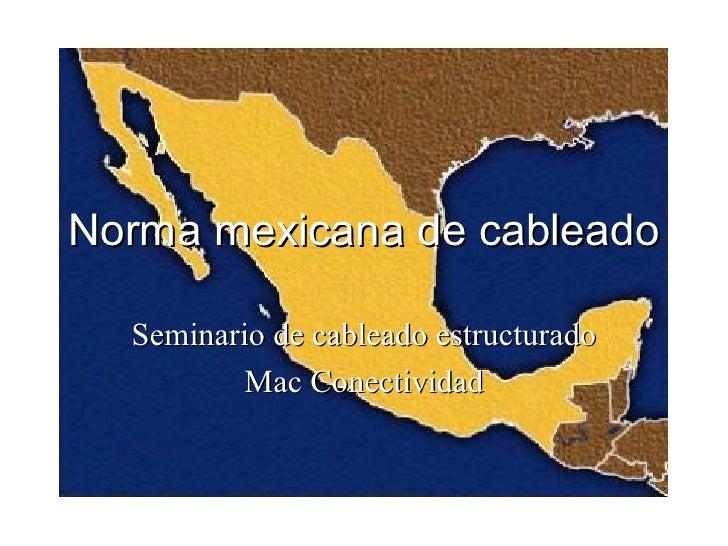 Norma mexicana de cableado