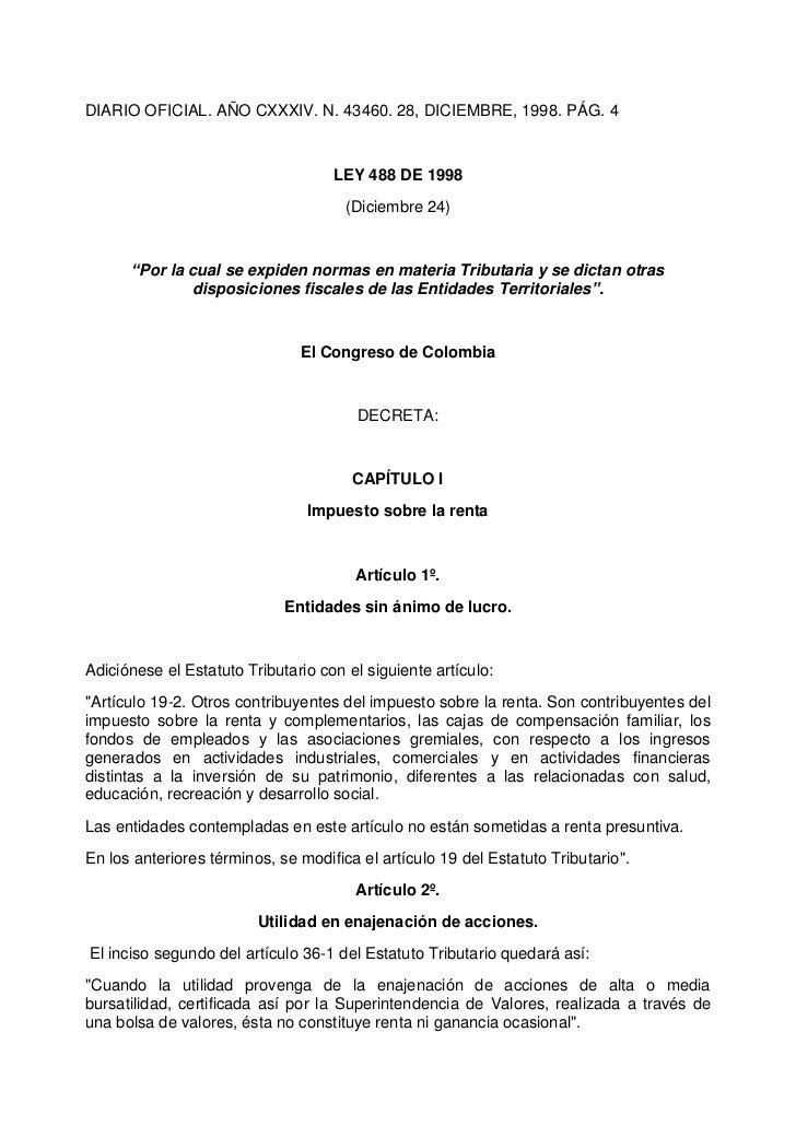 DIARIO OFICIAL. AÑO CXXXIV. N. 43460. 28, DICIEMBRE, 1998. PÁG. 4                                    LEY 488 DE 1998      ...