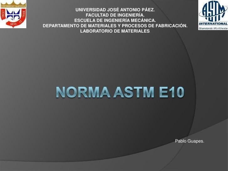 Norma astm e10