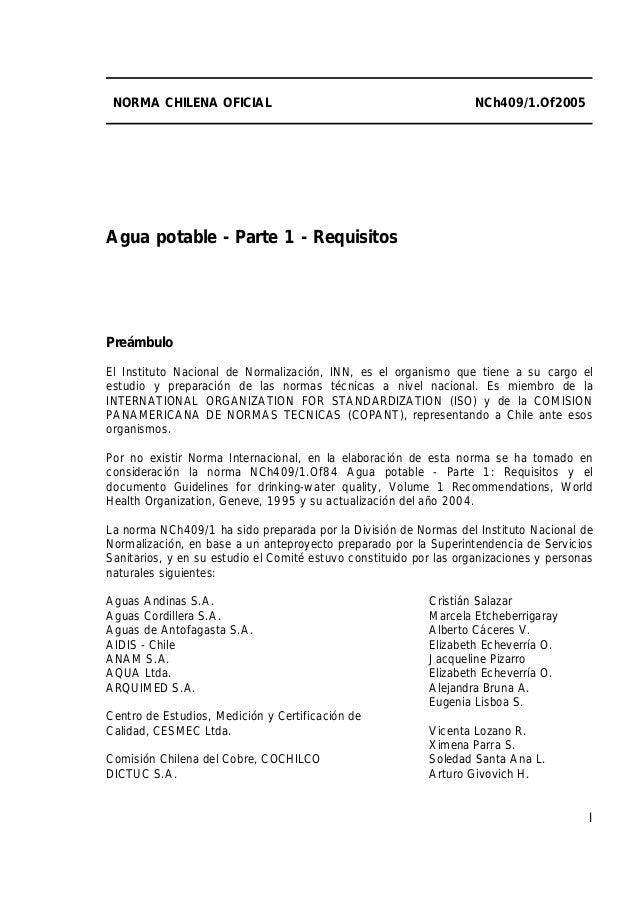 NORMA CHILENA OFICIAL                                              NCh409/1.Of2005Agua potable - Parte 1 - RequisitosPreám...
