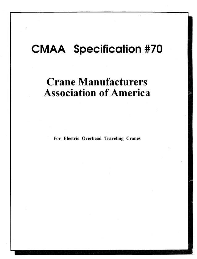 CMAA             ecificationI               anufac     Associatio       For Electric Overhead Traveling Cranes